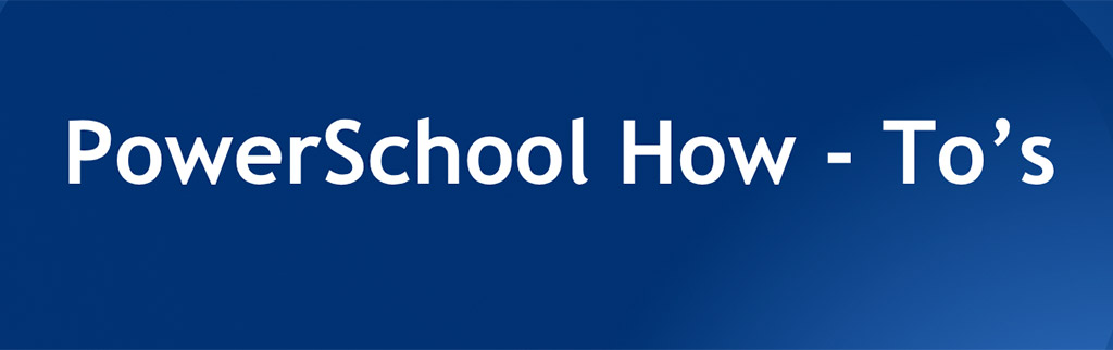 PowerSchool How To Banner
