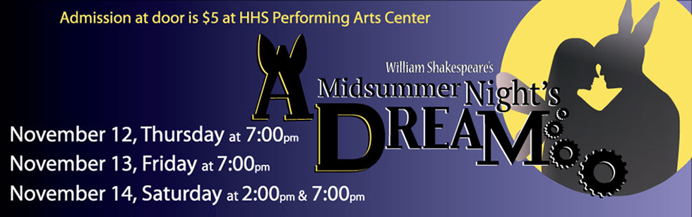 HHS Presents A Midsummer Nights Dream