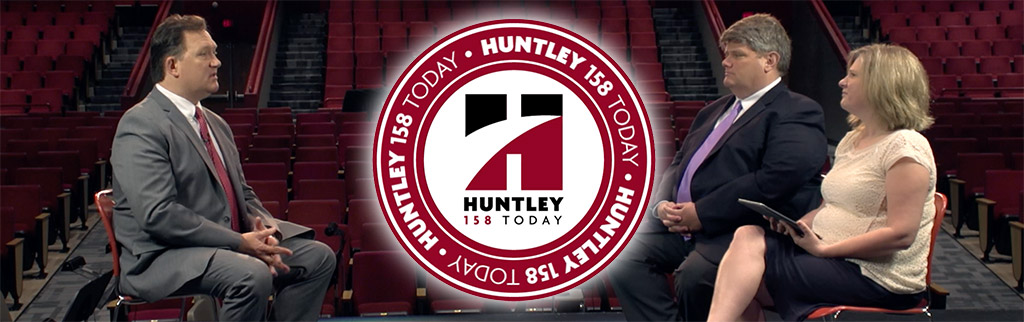 Huntley 158 Today: Board of Education President